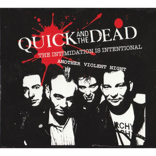 Фото Quick And The Dead